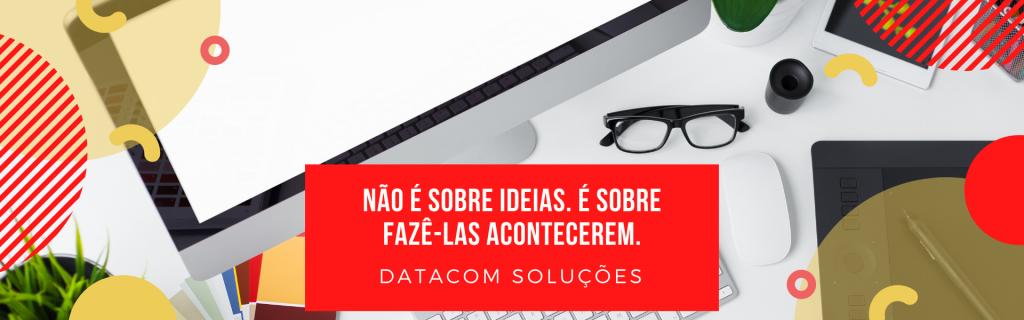 Sobre a Datacom Soluções Agência de Marketing Digital